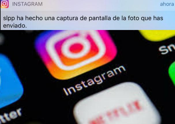 Instagram: App avisará cuando tomen capturas de pantalla a tus publicaciones