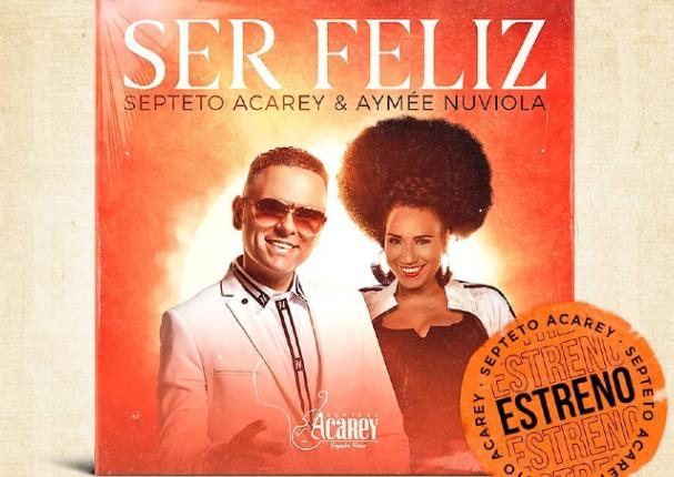 """Septeto Acarey estrenará su nuevo sencillo """"Ser Feliz"""""""